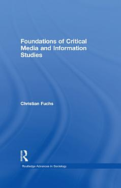 Foundations of Critical Media and Information Studies PDF