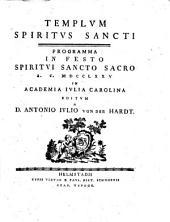 Templum Spiritus Sancti: programma in festo Spiritui Sancto sacro ...
