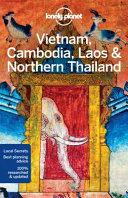 Vietnam  Cambodia  Laos   Northern Thailand