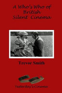 A Who s Who of British Silent Cinema PDF