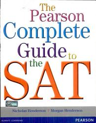 The Pearson Complete Guide To The Sat Book PDF