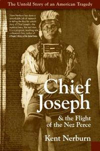 Chief Joseph   the Flight of the Nez Perce Book