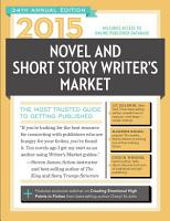 2015 Novel   Short Story Writer s Market PDF