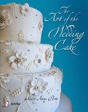 The Art of the Wedding Cake PDF