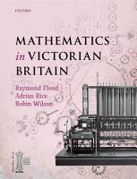 Mathematics in Victorian Britain PDF