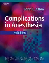 Complications in Anesthesia E-Book: Edition 2