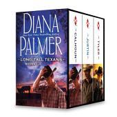 Diana Palmer Long, Tall Texans Series Books 1-3: Calhoun\Justin\Tyler