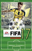 The Fifa 17 Guidebook