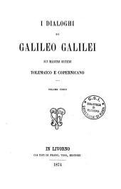 I dialoghi di Galileo Galilei sui massimi sistemi tolemaico e copernicano