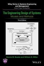 The Engineering Design of Systems: Models and Methods, Edition 3