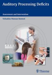 Auditory Processing Deficits: Assessment and Intervention