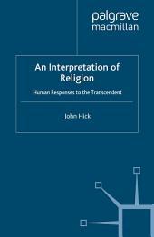 An Interpretation of Religion: Human Responses to the Transcendent