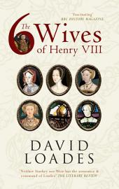 The Six Wives of Henry VIII: Edition 3