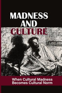 Madness And Culture