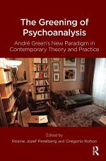The Greening of Psychoanalysis