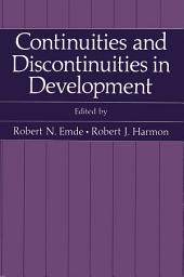 Continuities and Discontinuities in Development