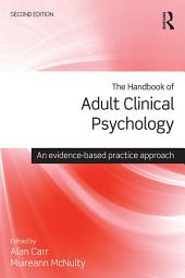 The Handbook of Adult Clinical Psychology: An Evidence Based Practice Approach, Edition 2