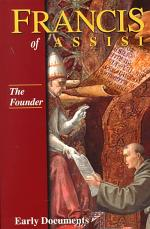 Francis of Assisi - The Founder: Early Documents, vol. 2
