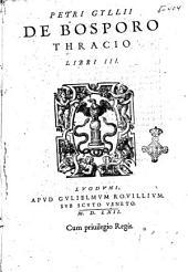Netri Gyllii De Bosporo Thracio libri 3