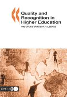 Quality and Recognition in Higher Education The Cross border Challenge PDF