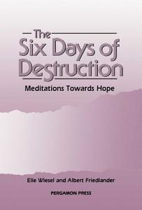 The Six Days of Destruction