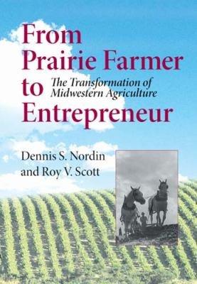 From Prairie Farmer to Entrepreneur PDF