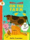Noisy Noises On The Farm Book PDF