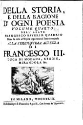 Della storia e della ragione d'ogni poesia volumi quattro: Volume 4