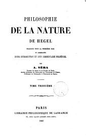 Philosophie de la nature de Hegel: 3, Volume 3