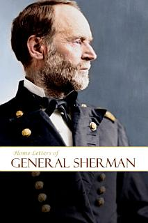Home Letters of General Sherman Book