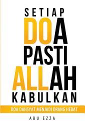 Setiap Doa Pasti Allah Kabulkan