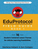 The EduProtocol Field Guide Book 1