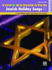 Top-Requested Jewish Holiday Songs Sheet Music: 19 Treasured Songs for Special Occasions for Piano/Vocal/Guitar