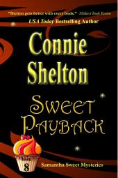 Sweet Payback: A Sweet's Sweets Bakery Mystery