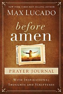 Before Amen Prayer Journal Book