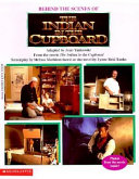 Download Behind the Scenes of the Indian in the Cupboard Book