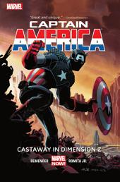 Captain America Vol. 1: Castaway In Dimension Z Book 1