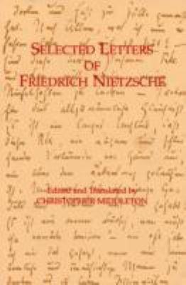 Selected Letters of Friedrich Nietzsche
