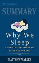 Summary: Why We Sleep