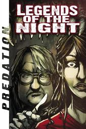 Legends of the Night - Predation