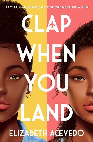 Download Clap When You Land Book