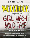 Workbook Companion For Girl Wash Your Face By Rachel Hollis