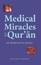 Medical Miracles of the Qur'an