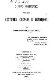 O povo portuguez nos seus costumes, crenças e tradições: Volume 2