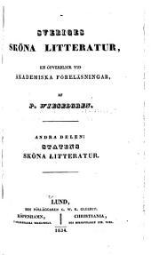 Sveriges sköna litteratur, en öfverblick vid akademiska föreläsningar: Del 2