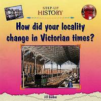 How Did Your Locality Change in Victorian Times  PDF
