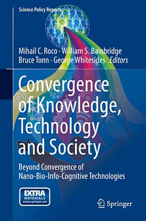 Convergence of Knowledge  Technology and Society PDF