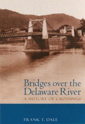 Bridges Over the Delaware River PDF