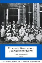 Collected Works of Florence Nightingale: Collected Works of Florence Nightingale