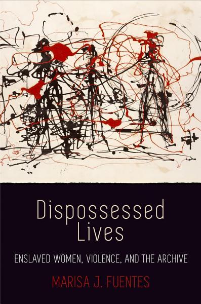 Download Dispossessed Lives Book